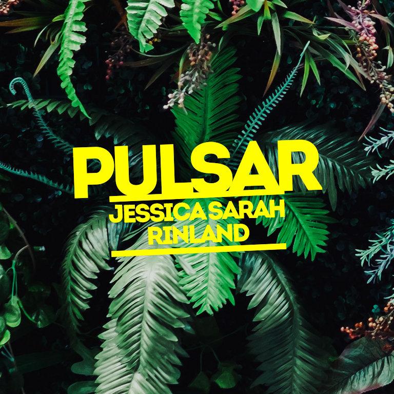 Pulsar - Jessica Sarah Rinland