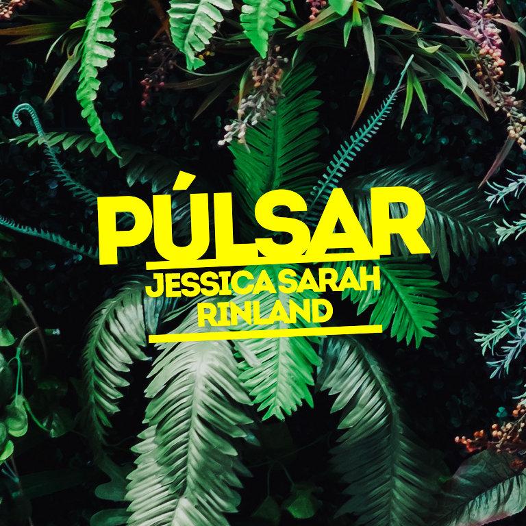 Púlsar - Jessica Sarah Rinland