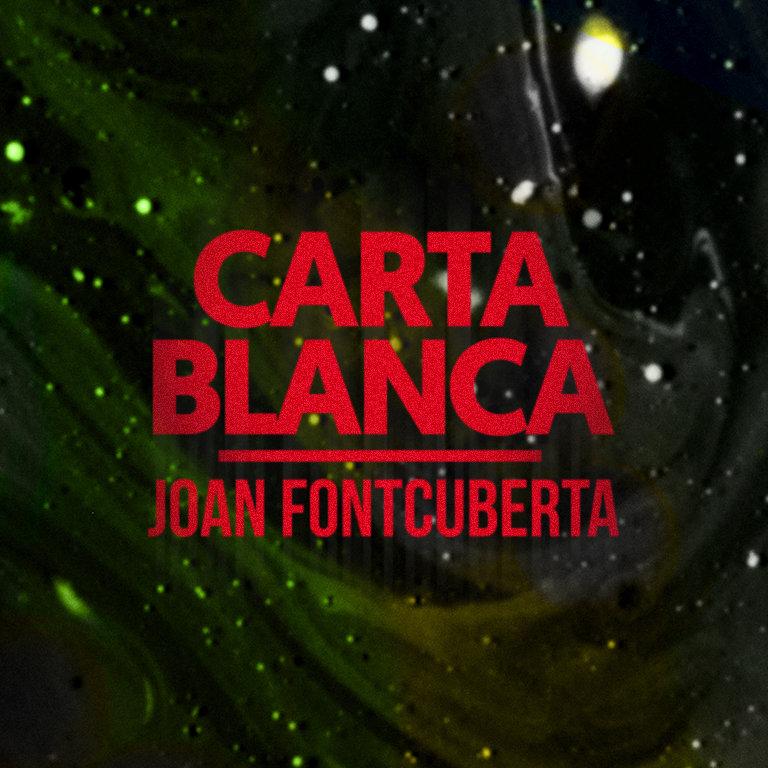 Carta Blanca | Joan Fontcuberta