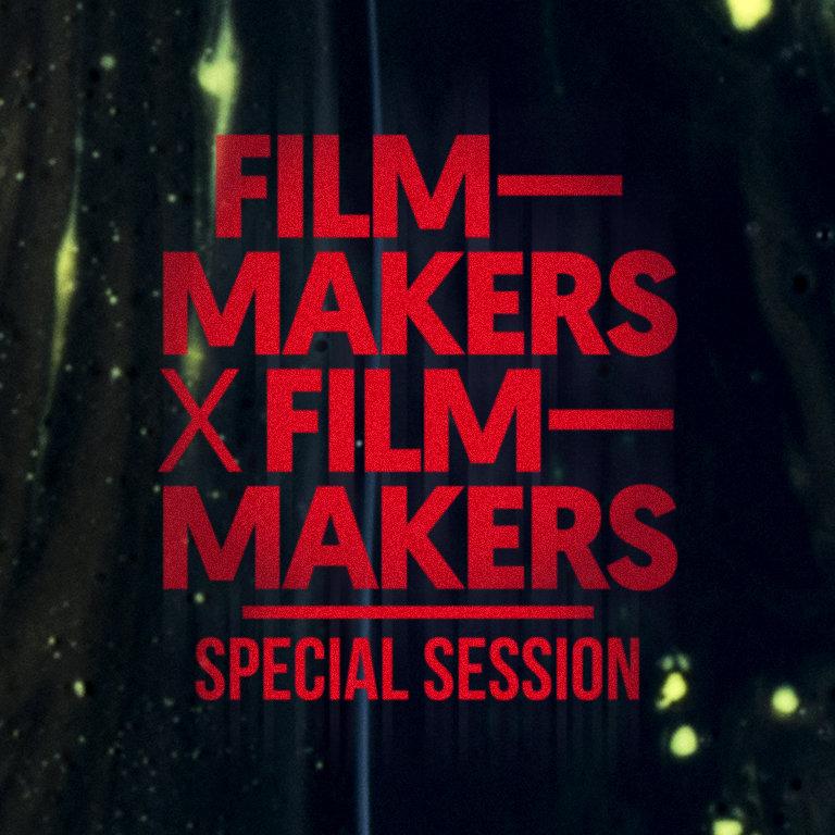 Filmmakers x Filmmakers