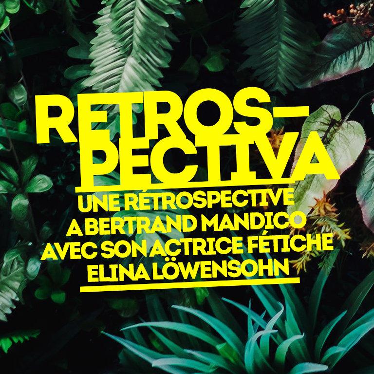 Retrospectiva - Bertrand Mandico